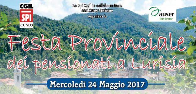 Cuneo 24 maggio festa provinciale dei pensionati a Lurisia