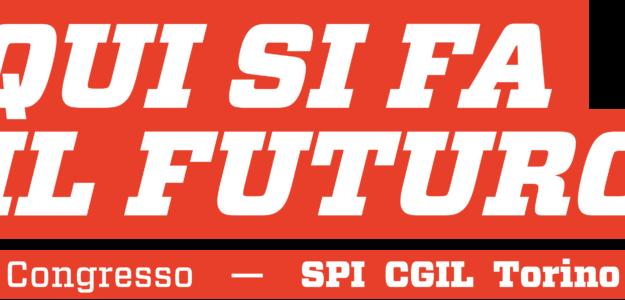 24-25 ottobre 2018 – Congresso Provinciale SPI CGIL TORINO