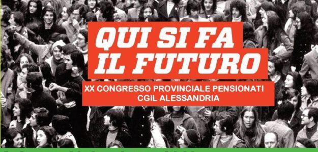 Giovedì 18 ottobre 2018 Congresso Provinciale SPI CGIL ALESSANDRIA