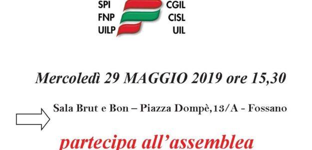 Fossano 29.05.2019 – Assemblea con i Pensionati SPI CGIL, FNP CISL – UILP UIL