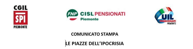 Comunicato stampa SPI-FNP-UILP: Le piazze dell'ipocrisia